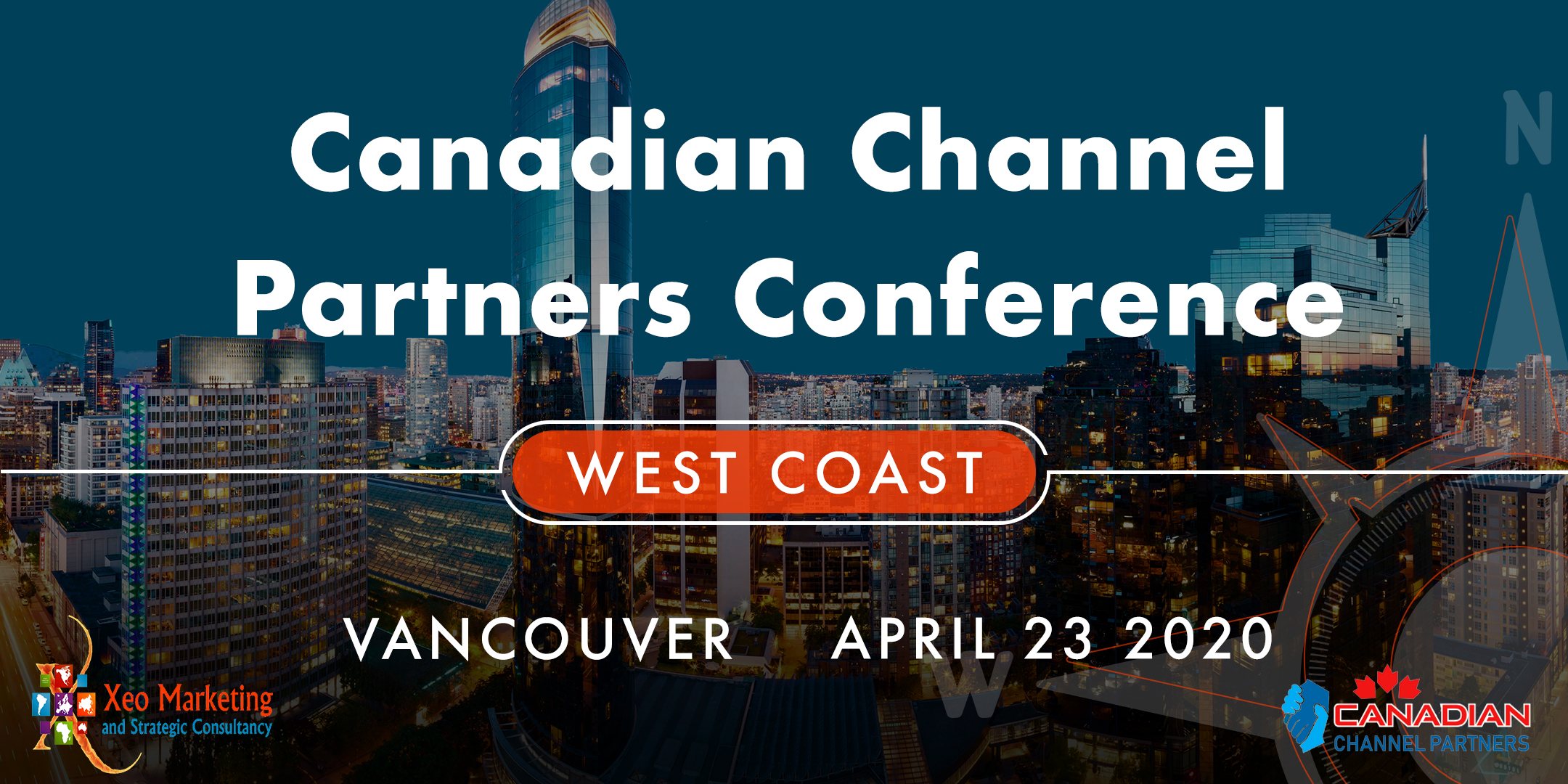 Canadian Channel Partners Take The Conference to Vancouver